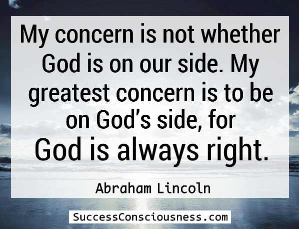 God Is Always Right -Lincoln