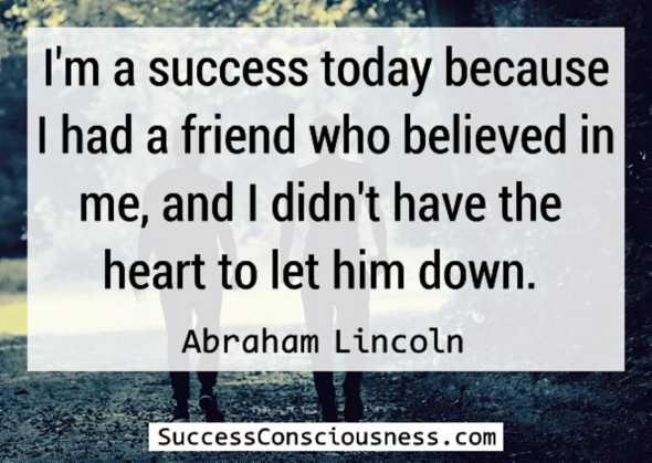I am a success - Lincoln Quote