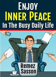 Inner Peace in the Busy Daily Life