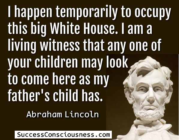 Lincoln White House Quote