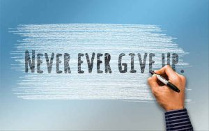 Quotes about Never Giving Up