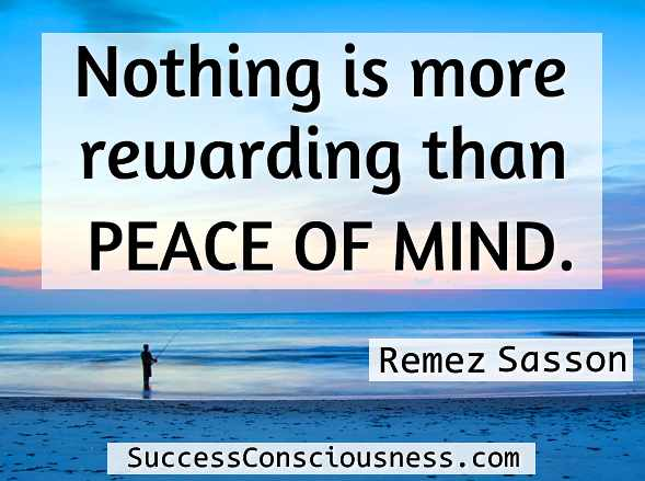 Rewarding Peace of Mind Quote