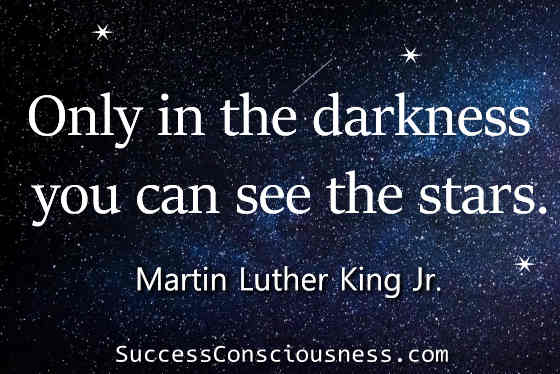 Only in Darkness You Can See the Stars