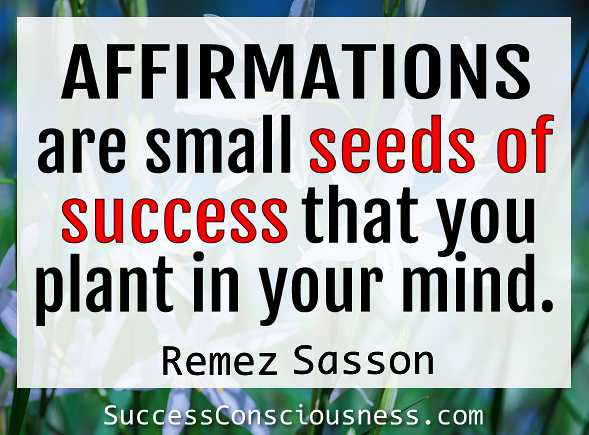 Affirmations Are Seeds of Success