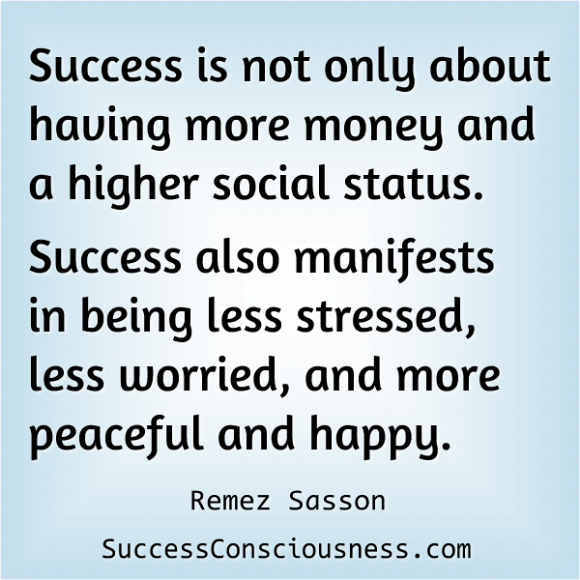 Success Means Peaceful and Happy