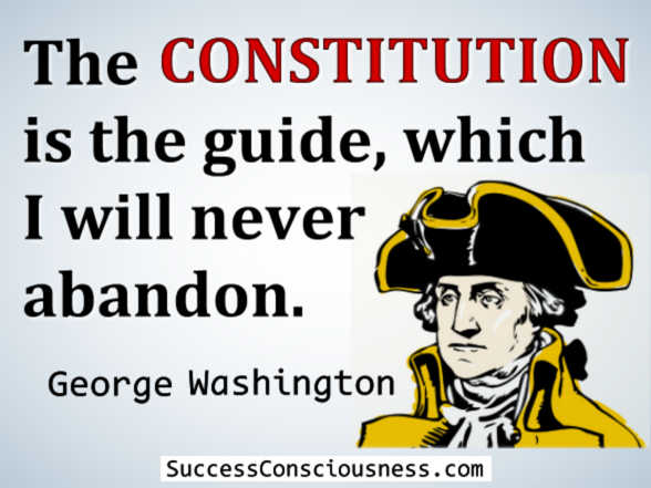 The Constitution - George Washington