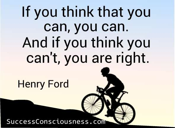 Think that You Can - Henry Ford