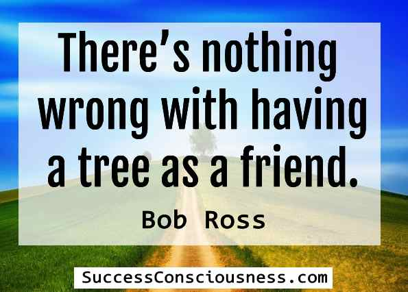 Tree as a Friend Quote