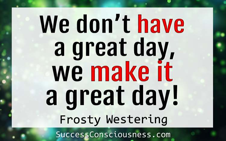 Have Great Day Everyday
